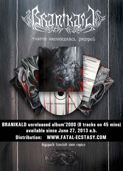 branikald 2013 cd available at www.fatal-ecstasy.com buy blazebirth hall